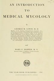 Cover of: An introduction to medical mycology | George Morris Lewis