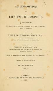 Cover of: An exposition of the four Gospels | Thomas Adam