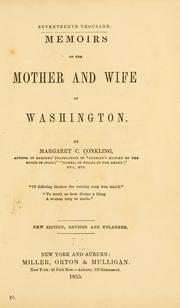 Cover of: Memoirs of the mother and wife of Washington by Margaret C. Conkling