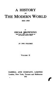 Cover of: A history of the modern world, 1815-1910 by Oscar Browning