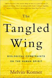 Cover of: The tangled wing by Melvin Konner