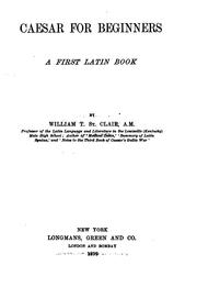Cover of: Caesar for beginners by St. Clair, William Thomas