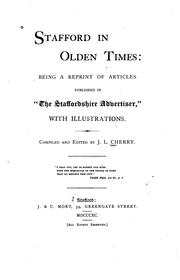 Cover of: Stafford in olden times by J. L. Cherry