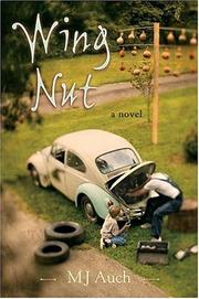 Cover of: Wing nut by Mary Jane Auch