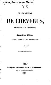 Cover of: Vie du cardinal de Cheverus, archevèque de Bordeaux by M. Hamon