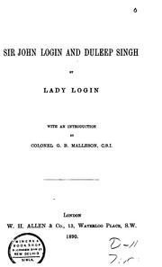 Cover of: Sir John Login and Duleep Singh | Login, Lena Campbell Lady