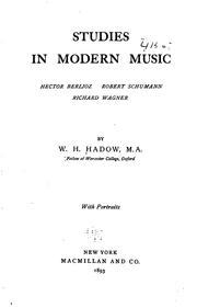 Cover of: Studies in modern music | W. H. Hadow
