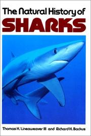 Cover of: The natural history of sharks | Thomas H. Lineaweaver