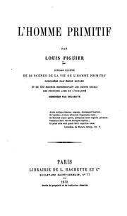 Cover of: L' homme primitif | Louis Figuier