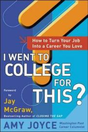 Cover of: I Went to College for This? by Amy Joyce