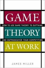 Cover of: Game Theory at Work by James D. Miller