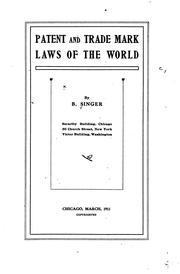 Cover of: Patent and trade mark laws of the world by Singer, B.