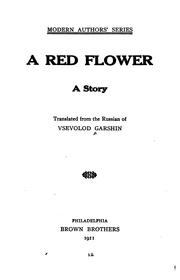 Cover of: A red flower by V. M. Garshin