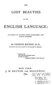 Cover of: The lost beauties of the English language by Charles Mackay