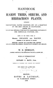 Cover of: Handbook of hardy trees, shrubs, and herbaceous plants | W. Botting Hemsley