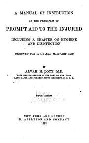 Cover of: A manual of instruction in the principles of prompt aid to the injured | Doty, Alvah H.