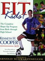 Cover of: Fit Kids! | Kenneth H. Cooper
