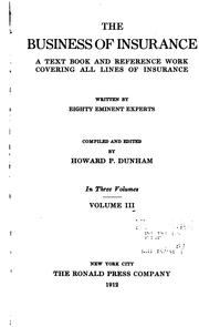 Cover of: The business of insurance | Howard Potter Dunham