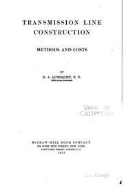 Cover of: Transmission line construction, methods and costs by Ruben Alvin Lundquist