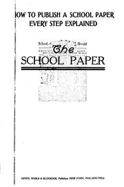 Cover of: The school paper | Charles Bertie Gleason