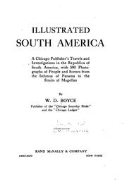 Cover of: Illustrated South America by William Dickson Boyce