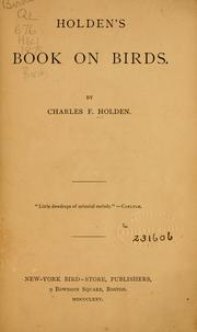 Cover of: Holden's book on birds by Charles F. Holden