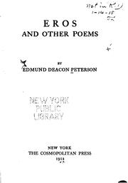 Cover of: Eros, and other poems by Edmund Deacon Peterson