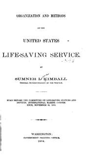 Cover of: Organization and methods of the United States Life-saving service | Sumner Increase Kimball