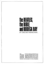 Cover of: The Beatles, The Bible, and Bodega Bay by Ken Mansfield