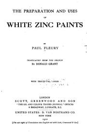 Cover of: The preparation and uses of white zinc paints by Fleury, Paul