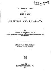 Cover of: A treatise on the law of suretyship and guaranty | Darius H. Pingrey