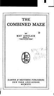 Cover of: The combined maze | May Sinclair