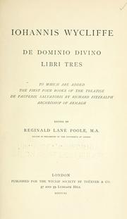 Cover of: Iohannis Wycliffe De dominio divino libri tres by John Wycliffe