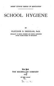 Cover of: School hygiene | Dresslar, Fletcher Bascom