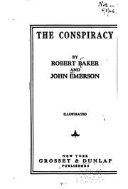 Cover of: The conspiracy | Robert Melville Baker