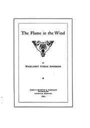 Cover of: The flame in the wind | Margaret Steele Anderson