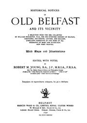 Historical notices of old Belfast and its vicinity