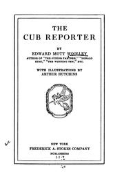 Cover of: The Cub Reporter | Edward Mott Woolley