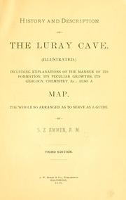 Cover of: History and description of the Luray cave | Samuel Zenas Ammen