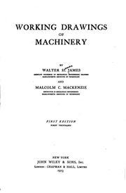 Cover of: Working drawings of machinery | Walter Herman James