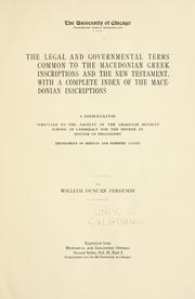 Cover of: The Legal and Governmental Terms common to the Macedonian Greek Inscriptions and the New Testament | William Duncan Ferguson