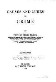 Cover of: Causes and cures of crime | Thomas Speed Mosby