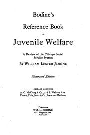 Cover of: Bodine's reference book on juvenile welfare by William Lester Bodine
