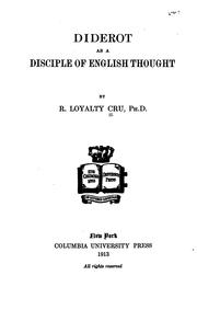 Cover of: Diderot as a disciple of English thought | R. Loyalty Cru
