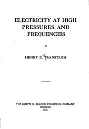 Cover of: Electricity at high pressures and frequencies | Henry L. Transtrom
