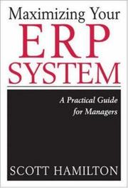 Cover of: Maximizing Your ERP System by Scott Hamilton