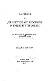 Cover of: Handbook of jurisdiction and procedure in United States courts | Hughes, Robert M.