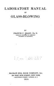 Cover of: Laboratory manual of glass-blowing by Francis C. Frary
