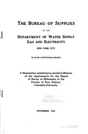 Cover of: The Bureau of Supplies of the Department of Water Supply, Gas and Electricity, New York City | Elihu Cunyngham Church