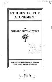 Cover of: Studies in the atonement | Willard Nathan Tobie